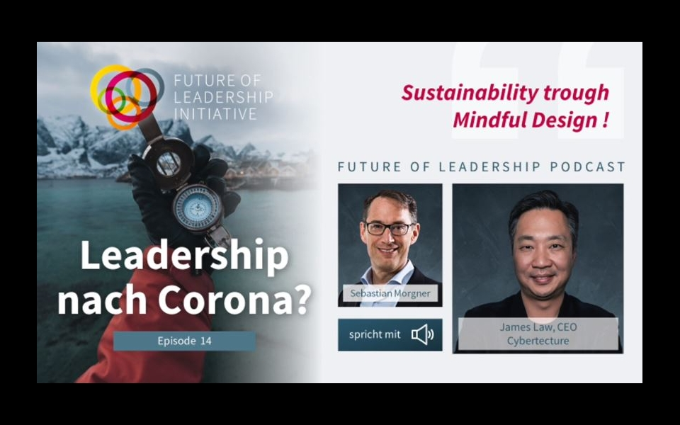 James Law joins the Future of Leadership Podcast with Sebastian Morgner